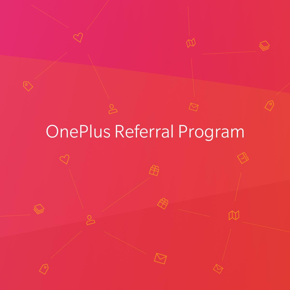 Referral Program - OnePlus (India)