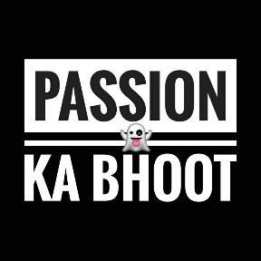 _passion_ka_bhoo